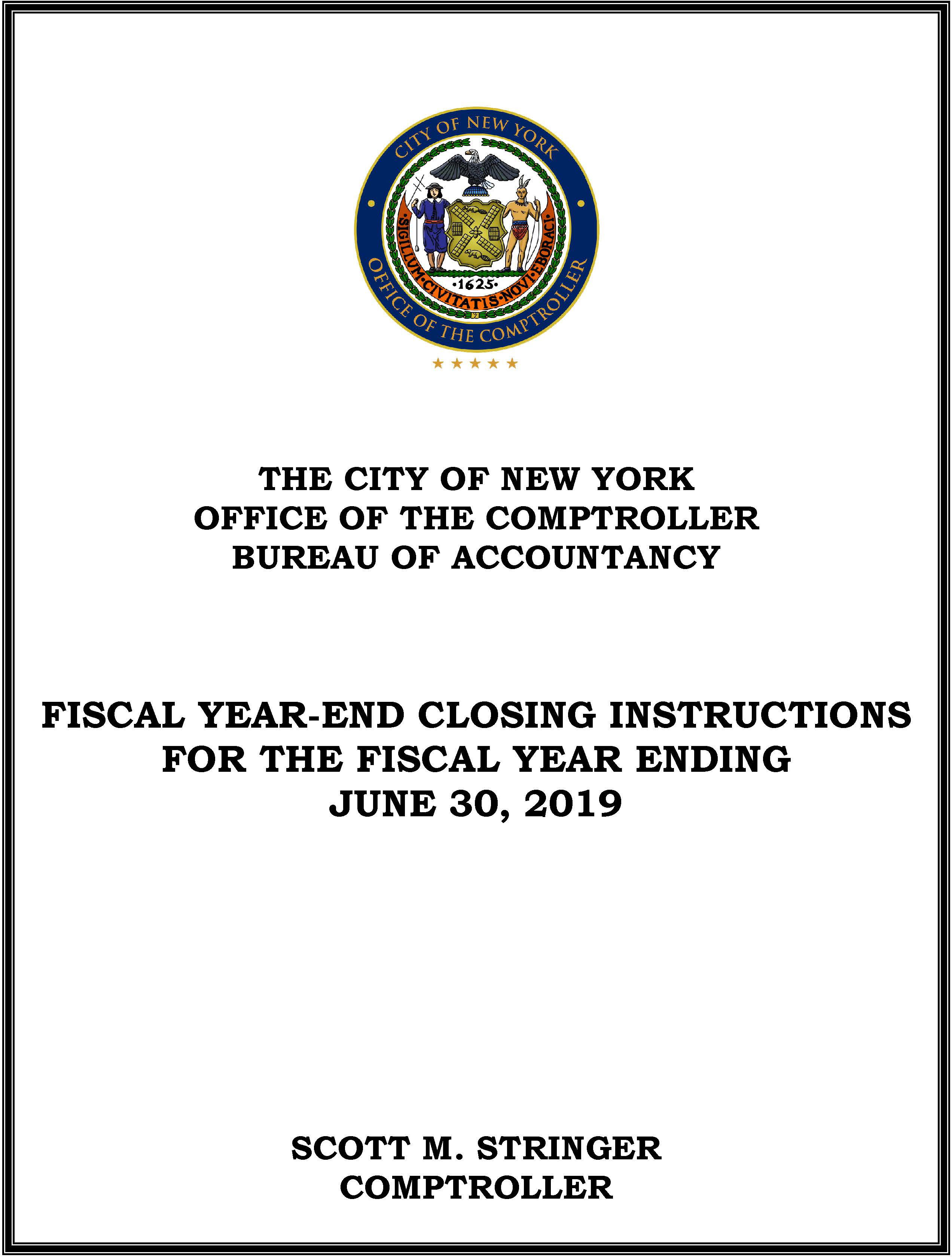 Fiscal Year-End Closing Instructions 2019 : Office of the New York