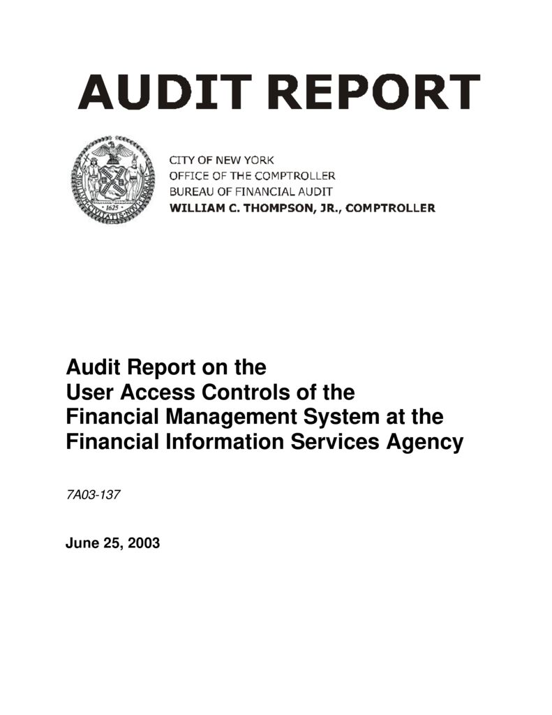 Audit Report on the User Access Controls of the Financial