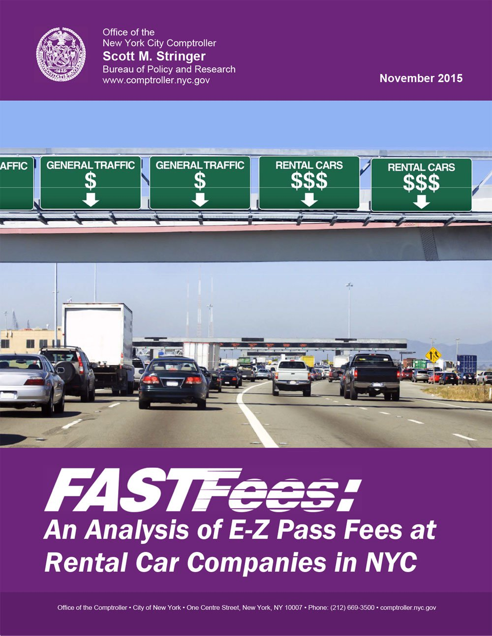 Fast Fees An Analysis Of E Z Pass Fees At Rental Car Companies In