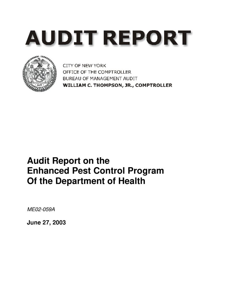 Audit Report on the Enhanced Pest Control Program Of the
