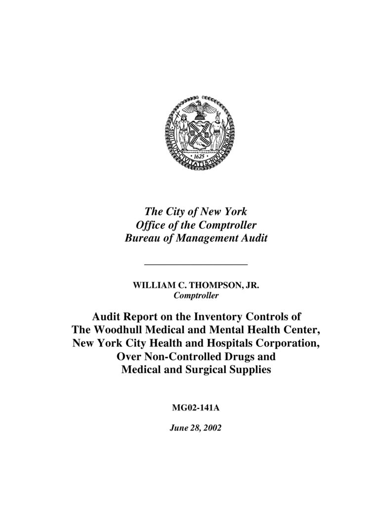 Audit Report on the Inventory Controls of The Woodhull